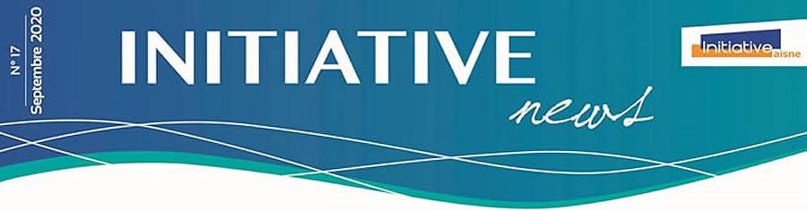 Initiative News n°17 – La Newsletter d'INITIATIVE AISNE